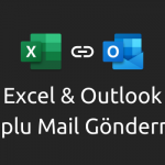 excel ve outlook toplu mail