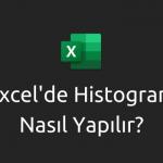 excel'de histogram nasıl yapılır?